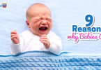 9 reasons why babies cry